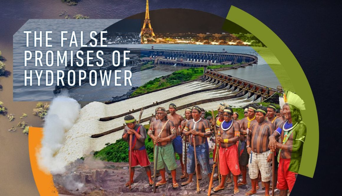 The False Promises of Hydropower: How dams fail to deliver the Paris Climate Agreement and the UN Sustainable Development Goals